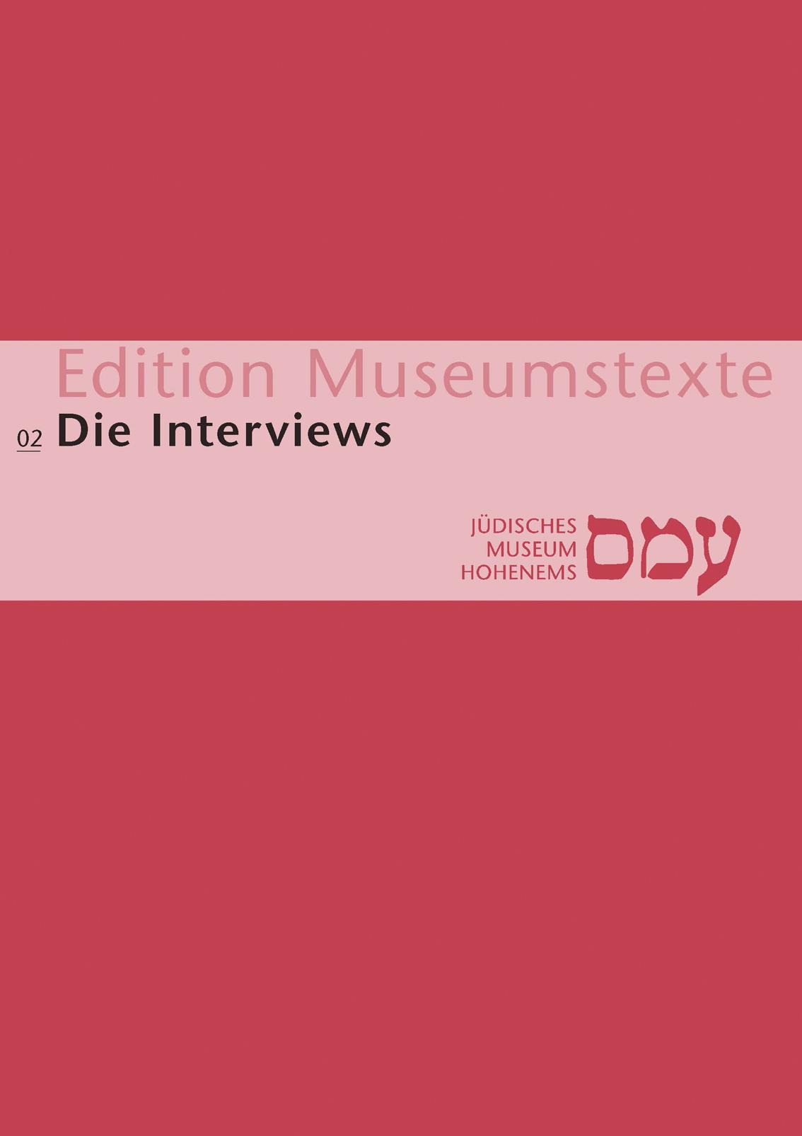 Publikation Museumstexte Interviews