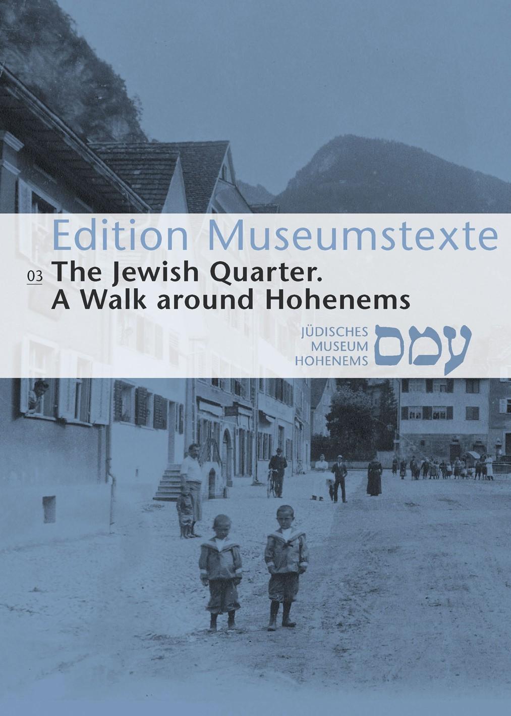 Edition Museumstexte 03  The Jewish Quarter | Jüdisches